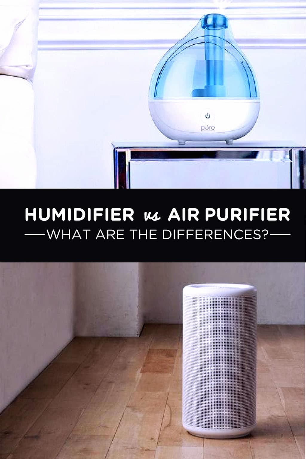 Humidifier vs Air Purifier What are the differences