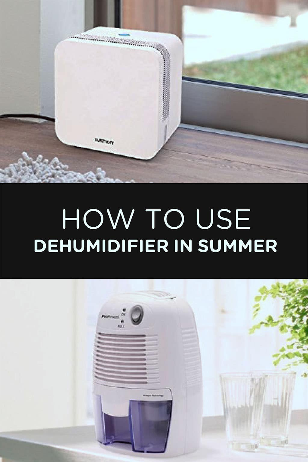 How To Use Dehumidifier In Summer Airneeds Com