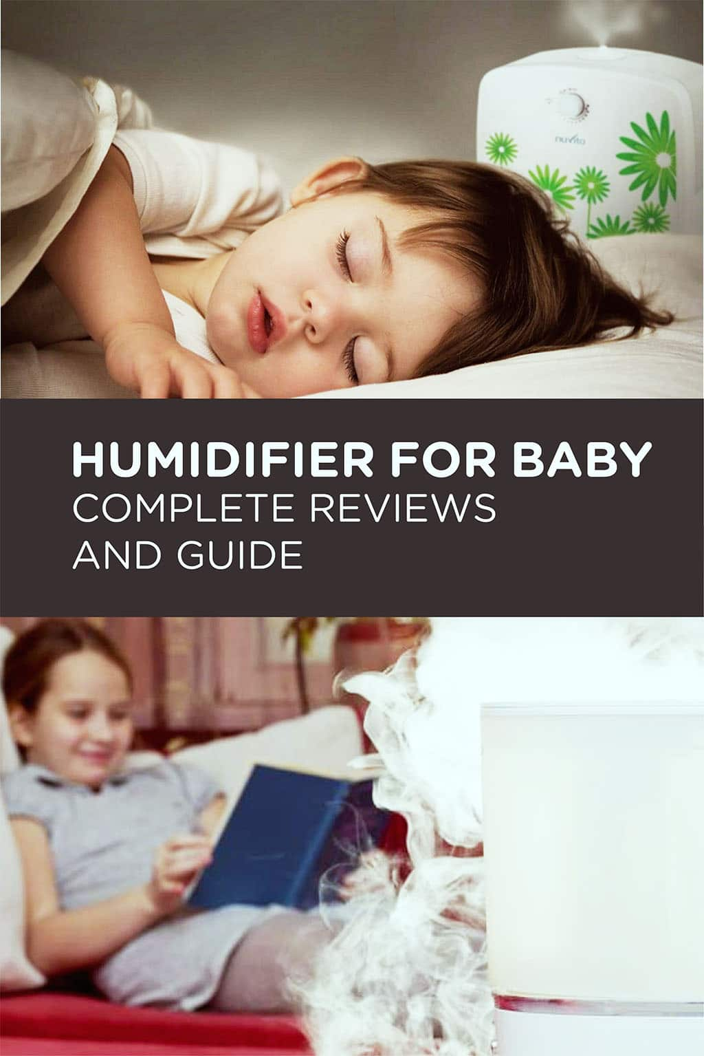 Humidifier for Baby -Complete Reviews and Guide