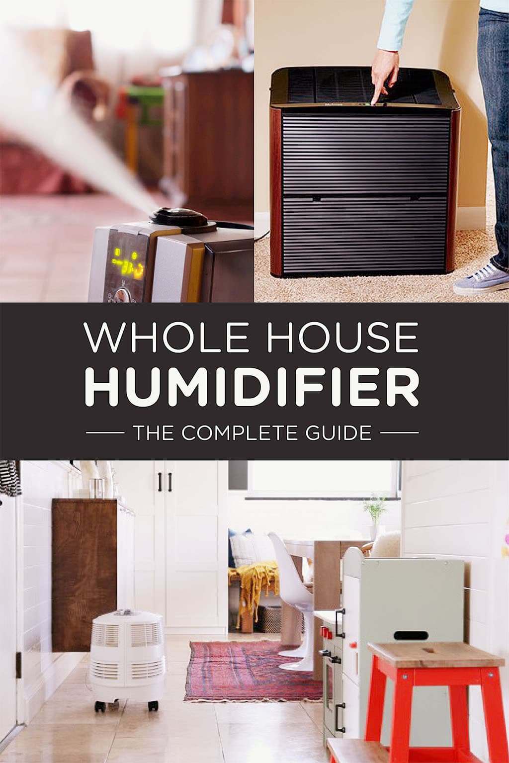 Whole House Humidifier- The Complete Guide