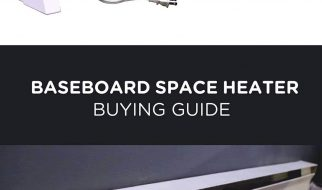 BASEBOARD SPACE HEATER BUYING GUIDE