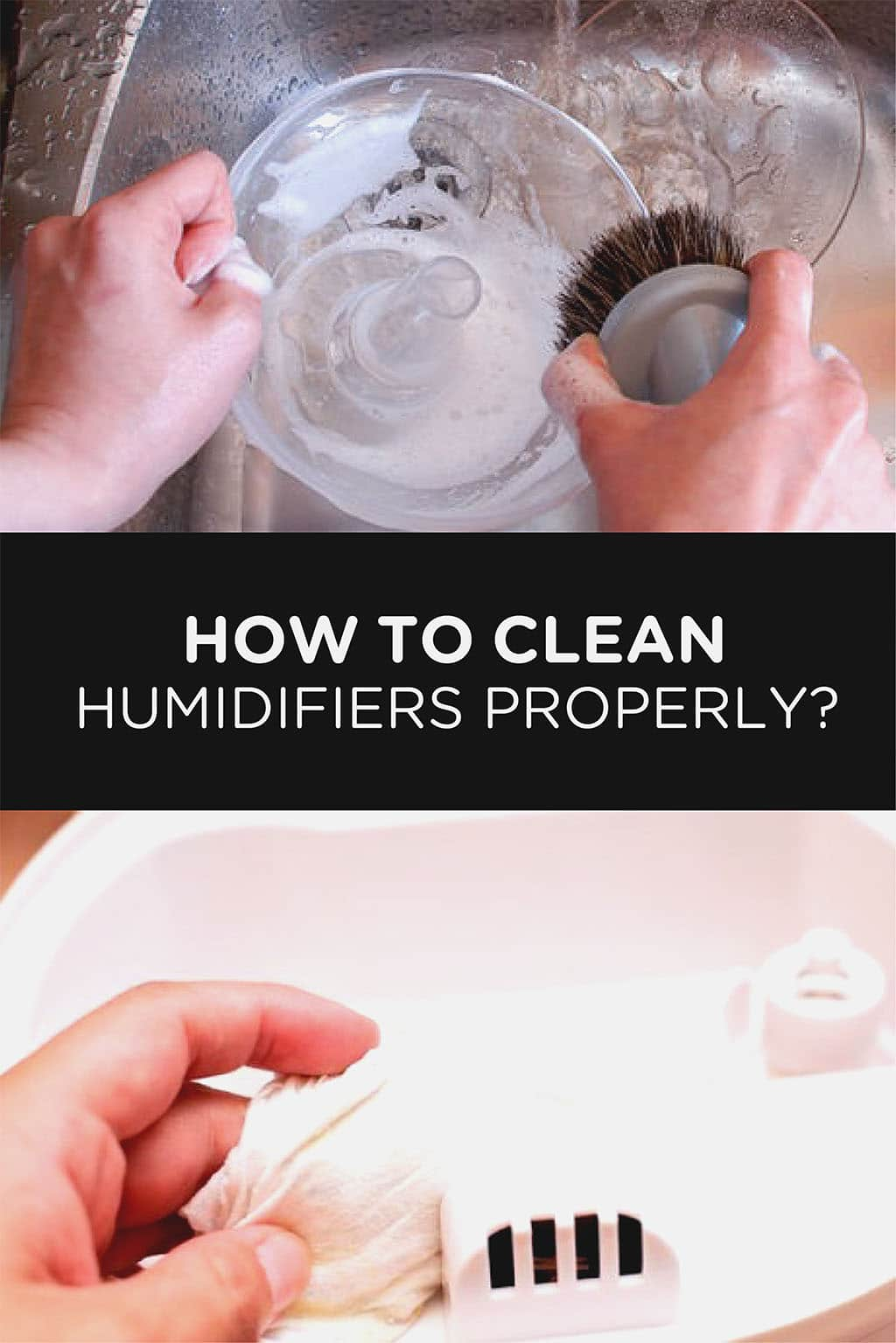 How to Clean Humidifiers Properly