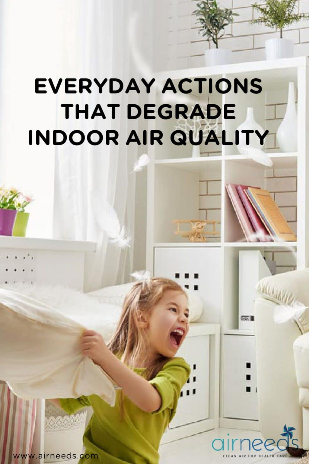 Everyday actions that degrade indoor air quality